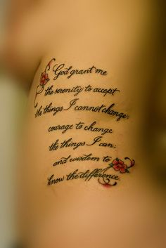 The serenity prayer is one of the purest of tattoo designs. More inspirations for serene and profound tattoo designs at Design Press, browse now! Great Tattoos, Beautiful Tattoos, Body Art Tattoos, Small Tattoos, Tatoos, Faith Tattoos, God Tattoos, Badass Tattoos, Girly Tattoos
