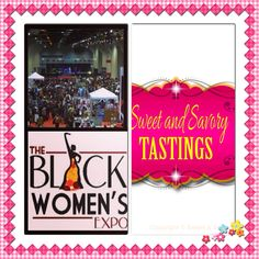 Sweet & Savory Tastings will be in attendance at the Chicago Black Women's Expo 3/28-3/30/14. #chicago #blackwomensexpo #bwe #vendor