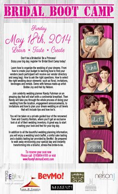 Come One Come all to my Bridal Boot Camp! It's going to be an amazing day of fun, food, information, and demo's. My friends, anyone you know that is getting married, that needs help or ideas, this is the perfect day for them. I will be starting with a continental breakfast and taking the stage to help plan create and take the stress out of your wedding day. It is going to be an incredible day! BevMo! is sponsoring the beverages,  SO PLEASE TELL YOUR FRIENDS! IT WILL BE A DAY TO REMEMBER!