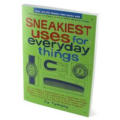 Sneakiest Uses for Everyday Things.  I know a couple of people that would get a kick out of this one.  Currently $8.99 on Thinkgeek.com
