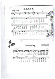 Bedla baletka + Veselé lišky Kids Songs, Sheet Music, Bullet Journal, Autumn, Greek Chorus, Fall Season, Nursery Songs, Fall, Music Sheets