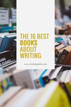 The 16 Best Books About Writing