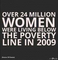I serve them monthly------> 1 of 18 facts about women and poverty that all of us should know