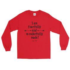 I Am Fearfully and Wonderfully Made Long Sleeved Unisex Shirt
