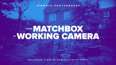 Pinhole Photography: from Matchbox to Working Camera Skillshare Class: http://skl.sh/2hqodiY #photography #camera #pinhole #pinholephotography #cameraobscura #filmphotography #diy #35mm #skillshare #tutorial