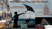 Kolar Wilderness Camping     Date: 21st- 22nd Jan 2012    Time: 16:00 Hrs to 16:00 Hrs    Packages: (only one)    * 1250/- per person  * 3000/- per couple for exclusive tent (7 tents only)  * 1000/- per person for dormitory    What to Expect:    * Trekking  * Camping  * Kit Flying  * Jumaring  * Rope Walking  * Bon-fire  * Veg. Meals  * Free flow of fun and energy  * Lovely environment to enjoy    Must Mind to Wear & Carry:    - Torch  - Bedsheet  - Blanket  - Personal Toiletries  - Personal…