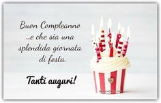 Frasi Buon compleanno Birthday Crafts, Birthday Wishes, Happy Birthday, Birthday Candles, Birthdays, Place Card Holders, Thoughts, Flowers, Cards