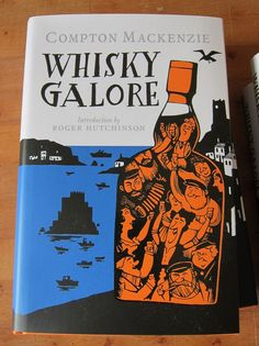 New hardback edition of Sir Compton Mackenzie's classic tale, set during World War II, whereby a cargo vessel (the S.S. Cabinet Minister) is wrecked off a remote fictional Hebridean island group — Great Todday and Little Todday — with fifty thousand cases of whisky aboard! Celtic cunning is pitted against Sassanach censorship.    artwork by Paul Brommer