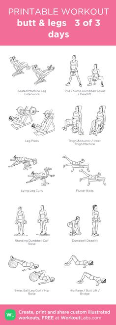 butt & legs 3 of 3 days: my custom printable workout by @WorkoutLabs #workoutlabs #customworkout