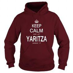 Cool Name Shirts Yaritza Shirts Keep Calm name T Shirt Hoodie Shirt VNeck Shirt Sweat Shirt Youth Tee for Girl and Men and Family T shirts