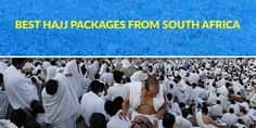 Hajj Packages From South Africa.