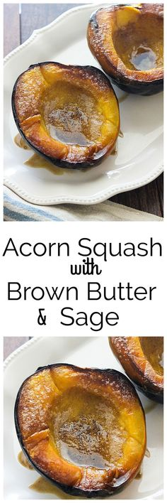 Acorn Squash with Brown Butter and Sage is the perfect fall side dish. It's great with any meal.