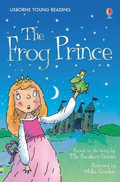 """Read """"The Frog Prince: Usborne Young Reading: Series One"""" by The Brothers Grimm available from Rakuten Kobo. Princess Poppy really doesn't want to marry Prince Humperdink.) She's hoping a handsome prince will come and. Prince Cd, Mike Gordon, Princess Poppy, Brothers Grimm, Handsome Prince, Kids Events, Childrens Books, Fairy Tales, Disney Characters"""