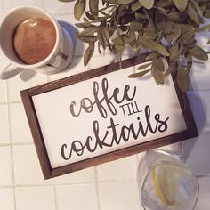 coffee till cocktails sign | wood sign | farmhouse sign | rustic sign | rustic decor | farmhouse decor | coffee sign | birthday gift