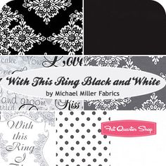 With This Ring Black and White Fat Quarter Bundle Michael Miller Fabrics - Fat Quarter Shop