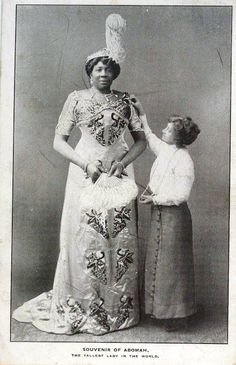 "TRIP DOWN MEMORY LANE: MME ABOMAH ""THE AFRICAN GIANTESS,"" : THE TALLEST LADY IN THE WORLD"