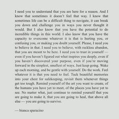 I need you to understand... -Bianca Sparacino Quotable Quotes, True Quotes, Words Quotes, Motivational Quotes, Inspirational Quotes, Sayings, Selfless Quotes, Some Words, Word Porn