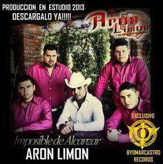 Aron Limon Y Su Estilo De Rancho - Imposible De Alcanzar : Con Tuba 2013 - Sinaloa-Mp3