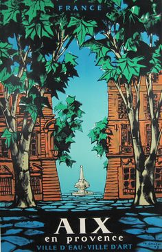 Aix En Provence  Item #: TRV-2723  Category: Travel  Artist: FR. Geneau  Circa: 1958  Origin: France  Dim: 25 1/4 x 39 1/4 in.