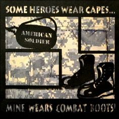 EZLaserDesigns : Some Heroes Wear Capes  scrapbook overlay military layout