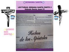 SEMANA SANTA. DESDE MI BIBLIA. SÁBADO SANTO EVANGELIO SEGÚN SAN JUAN 21 LECTURAS DE LA BIBLIA, MI BIBLIA. PARTE 15 ҉҉LOURDES MARÍA BARRETO҉҉