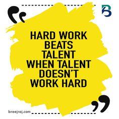 Hard work beats talent when the talent doesn't work hard. #hardwork #talent #motivationalquotes #motivation #motivational #motivationalquote #motivations #inspirationalquotes #inspiration #inspire #inspirational #inspired #selfhelp #selfdevelopment #success #successquotes #successtips #successful #successmindset #breejraj #win #winner #champion #consistency