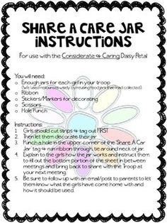 "Included is a printable/worksheet for Daisy Girl Scouts to earn the light green considerate & caring petal. Girls will use the printable to create a ""share-a-care"" jar to help them be considerate and caring each day between meetings."