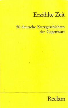 Erzählte Zeit. 50 deutsche Kurzgeschichten der Gegenwart (Ed. Manfred Durzak)