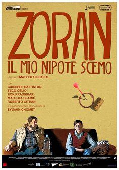 IFFI 2014 Opening Film ZORAN - MEIN NEFFE DER IDIOT (Zoran, il mio nipote scemo) by Matteo Oleotto