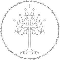 """Of [the seedlings of Galathilion] one was afterwards planted in Tol Eressëa, and it prospered there, and was named Celeborn; thence came in the fullness of time, as is elsewhere told, Nimloth, the White Tree of Númenor."" ~ The Silmarillion, Of Eldamar and the Princes of the Eldalië. (Artwork: White Tree and Oath Tattoo, by 1WngdAngel.deviantart)"