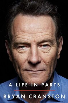 A Life in Parts by Bryan Cranston https://www.amazon.com/dp/1476793859/ref=cm_sw_r_pi_dp_x_ur.9xbFQVXREE