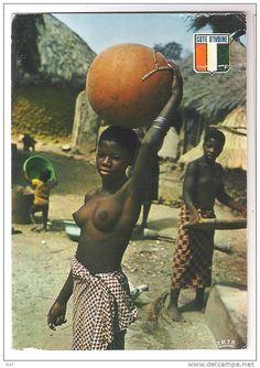COTE D'IVOIRE:La Vie au Village; Jeune femme aux seins nus et Calebasse…