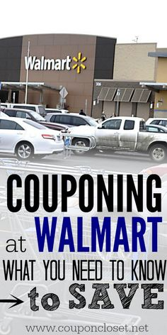 Couponing at Walmart - Tips you need to know! - Coupon Closet