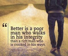 better is a poor man who life quotes quotes religious quote religious quotes life life quote bible proverb religious quote bible verse Proverbs The Words, Cool Words, Great Quotes, Quotes To Live By, Inspirational Quotes, Motivational Quotes, Bible Quotes, Me Quotes, Poor Quotes