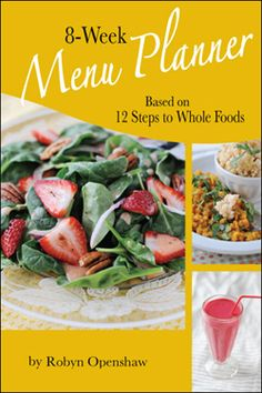 """menu planner for """"dummies"""" - a whole foods eating plan with shopping lists! Thank you, Green Smoothie Girl! Whole Food Diet, Whole Food Recipes, Diet Recipes, Healthy Recipes, Healthy Foods, Green Smoothie Girl, Plant Based Diet, Plant Based Recipes, Clean Eating"""