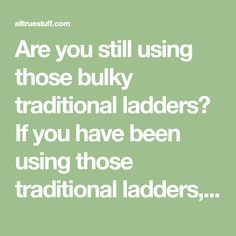 Are you still using those bulky traditional ladders? If you have been using those traditional ladders, then it is the right time to change the game. No lengthier objects because we have the best telescopic step ladders which are user-friendly. Their retracting ability makes them suitable for both indoors and outdoors purposes. You will never have to strain when using these telescopic step ladder and if you have back pains, these ladders are your best choice. Get yours today Planning to… Best Ladder, Ladders, Telescope, Back Pain, Being Used, You Got This, Objects, Outdoors, Change
