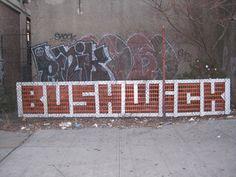Bushwick - the what's now of Brooklyn, New York. #hood
