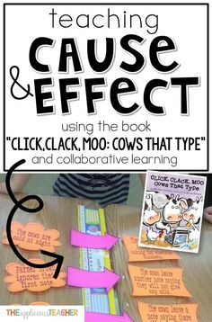 """Understanding cause and effect can be tricky for students. This post outlines how to use the well loved story, """"Click, Clack, Moo"""" to help illustrate this tricky concept. Love the collaborative game freebie in this post too!"""