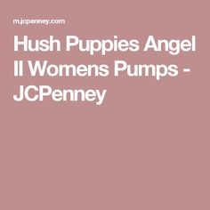 d17ab3c8e3b2c Hush Puppies Angel II Womens Pumps - JCPenney Hush Puppies