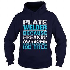 PLATE WELDER T Shirts, Hoodies. Check price ==► https://www.sunfrog.com/LifeStyle/PLATE-WELDER-Navy-Blue-Hoodie.html?41382 $35.99