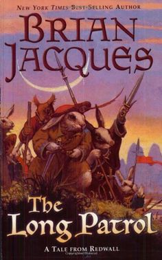 The Long Patrol: A Tale from Redwall by Brian Jacques. $8.99. Reading level: Ages 5 and up. Publisher: Firebird; First Edition edition (September 9, 2004). Series - Redwall (Book 10). Author: Brian Jacques