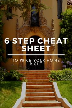 6 Step Cheat Sheet to Price Your Home Right