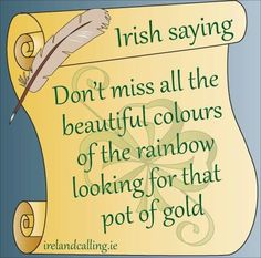 Visit Ireland Calling for more wisdom and blessings and all things Irish Irish Quotes, Irish Sayings, Great Quotes, Inspirational Quotes, Awesome Quotes, Motivational, Irish Proverbs, Irish Eyes Are Smiling, Irish Pride