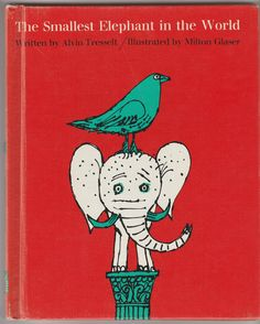The Smallest Elephant in the World by Alvin Tresselt Milton Glaser 1959 Vintage Picture Book by BirdhouseBooks on Etsy Small Elephant, Little Elephant, Lion Book, Milton Glaser, Barnyard Animals, Little Golden Books, Big Bird, Vintage Children's Books, Vintage Christmas Cards