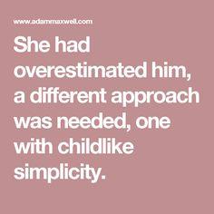 She had overestimate