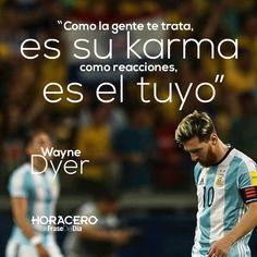 """""""Como la gente te trata, es su karma, como reacciones, es el tuyo"""" Wayne Dyer #frases #citas #frasedeldía"""