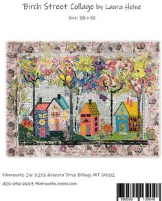 The Birch Street Collage quilt pattern, designed by Laura Heine, features a darling row of houses mixed with trees. Step-by-step color instructions are included in this full-sized pattern. Finished quilt size is x Textiles, Laura Heine, House Quilt Patterns, Art Textile, Quilt Sizes, Applique Quilts, Hand Applique, Pattern Books, Collage Art