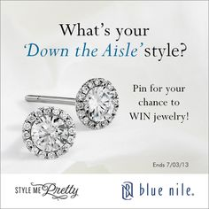 "What's your ""Down the Aisle"" style?"" Pin for you chance to WIN jewelry! CLICK the pin for details! #BlueNile #StyleMePretty #Giveaway #PinToWin"