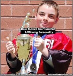 How To Give Your Content A Winning Personality - http://360phot0.com/how-to-give-your-content-a-winning-personality/