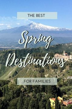Family travel inspiration for spring holidays! Top travel bloggers choose their favourite destinations to take the kids to in spring. Explore the great outdoors from beaches to national parks and everything in between. #family travel #travel inspiration | spring destinations | family travel inspiration | spring | spring destinations europe |